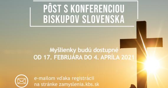 Začíname projekt PÔST S KONFERENCIOU BISKUPOV SLOVENSKA